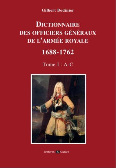 Dictionnaire des généraux de l'armée royale 1688-1762