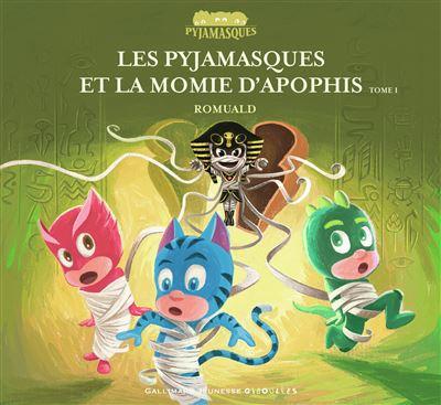 Les Pyjamasques et la Momie d'Apophis