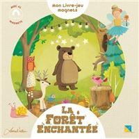 La Forêt Enchantée - Mon livre-jeu magnets