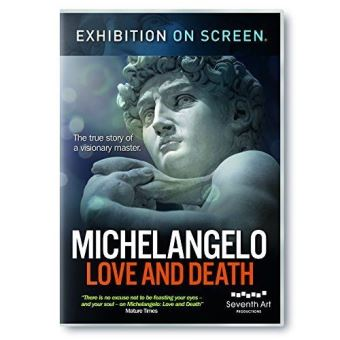 EXHIBITION ON SCREEN MICHELANGELO : LOVE AND DEATH