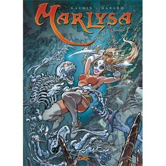 MarlysaMarlysa T16 - L'Emprise