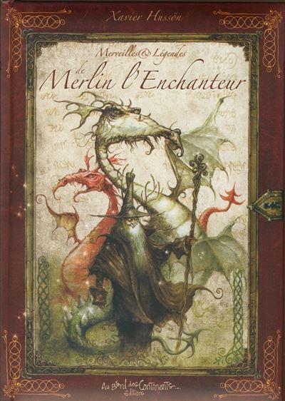 Merveilles et Légendes de Merlin l'Enchanteur