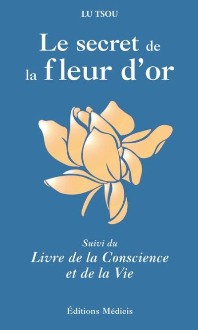Le Secret de la Fleur d'Or - 9782853275583 - 8,99 €