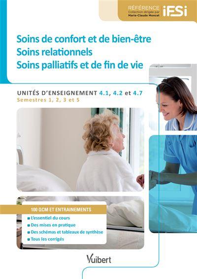 Diplôme d'Etat infirmier - UE 4.1, 4.2 et 4.7 Soins de confort et de bien-être