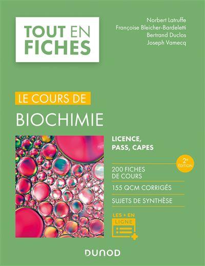 Biochimie - Tout le cours en fiches - 2e éd