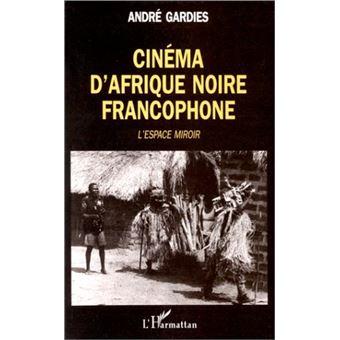 Cinema d'afrique noire francophone