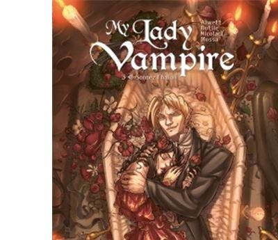 My Lady Vampire T3 - Sonnez l'hallali