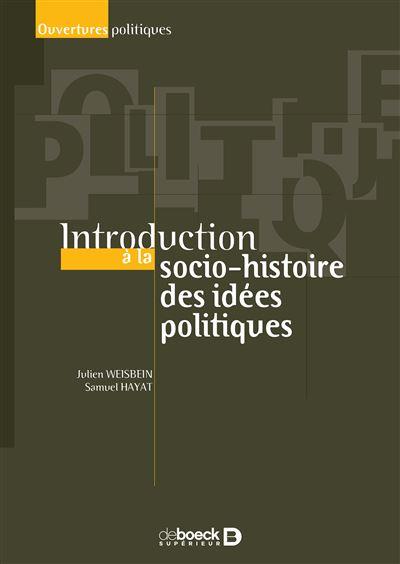 Introduction à la socio-histoire des idées politiques