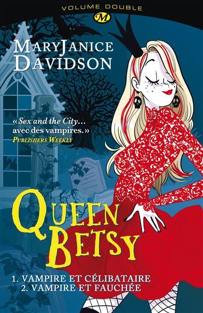 Queen Betsy, T1 : Queen Betsy intégrale 1&2