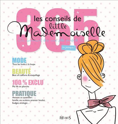 Les 365 conseils de Little Mademoiselle