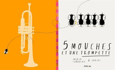 Les 5 Mouches et une trompette