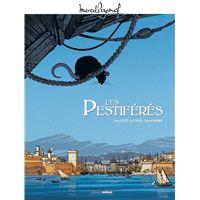 M. Pagnol en BD : Les Pestiférés - édition tricentenaire de la Peste en Provence