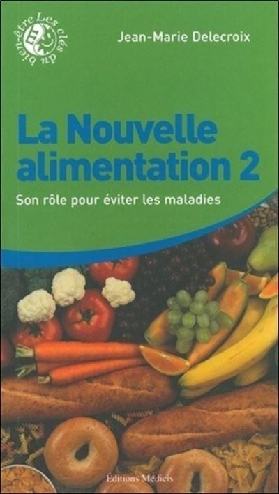 La nouvelle alimentation (tome 2)
