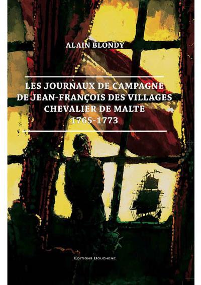 Les journaux de campagne de Jean-François des villages