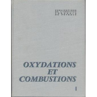 Oxydations et combustions. Tome 1 - Adolphe Van Tiggelen, Collectif