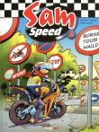 Sam Speed tome 2 Borne toubi waild