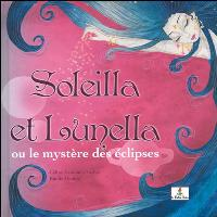 Soleilla et Lunella ou le mystère des éclipses