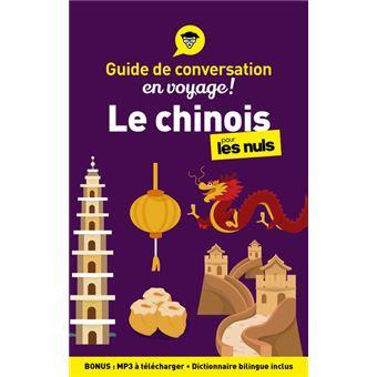 Pour les nulsLE CHINOIS - GUIDE DE CONVERSATION POUR LES NULS 2ED