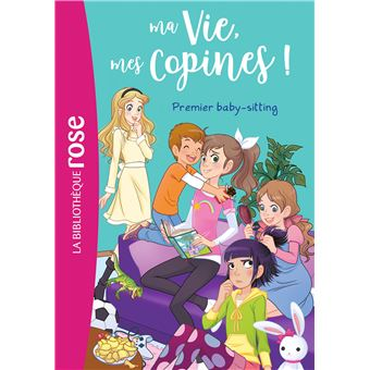 Ma vie, mes copinesMa vie, mes copines 17 - Premier baby-sitting
