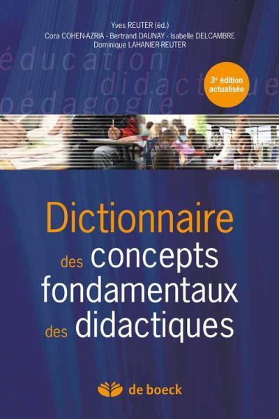 Dictionnaire des concepts fondamentaux des didactiques - 9782804182694 - 31,99 €