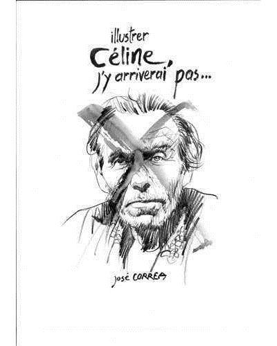 Illustrer Céline, j'y arriverai pas…