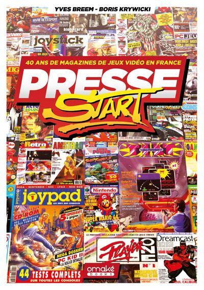 Presse Start - 40 Ans de Magazines de Jeux Video en France