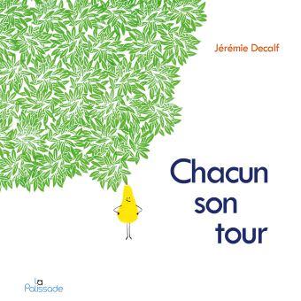 CHACUN SON TOUR