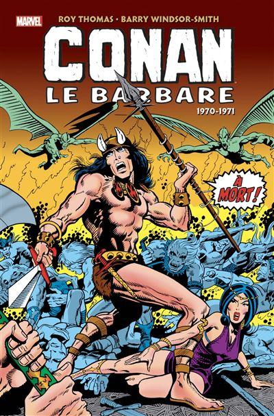 Conan le barbare - L'Intégrale 1970-1971