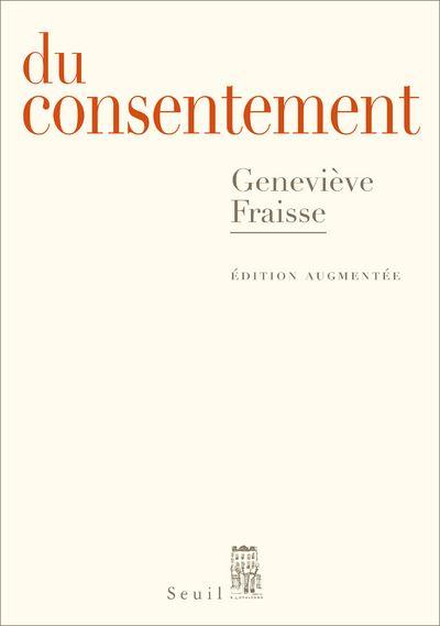 Du consentement - Édition augmentée