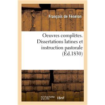 Oeuvres complètes. Dissertations latines et instruction pastorale