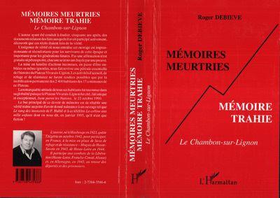 Memoires meurtries memoire trahie le chambon-sur-lignon