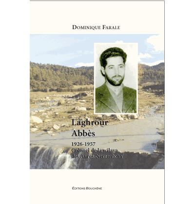 Laghrour Abbès, 1926-1957