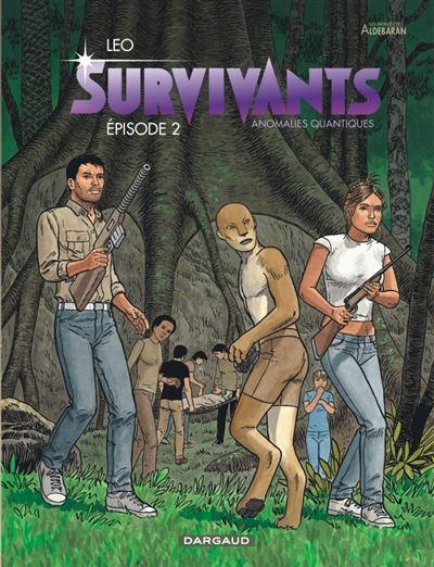 Survivants - Anomalies quantiques - tome 2 - Les Survivants