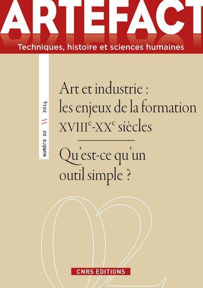 Artefact n°2 - Art et industrie. Les enjeux de la