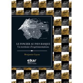 Le foncier au Pays basque - broché - Benjamin Gayon