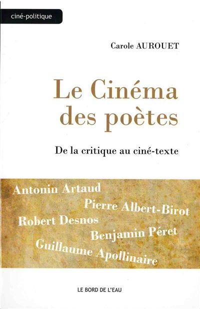 Le cinéma des poètes, de la critique au ciné-texte