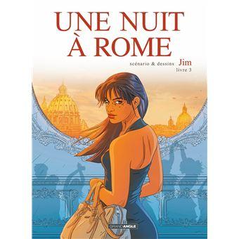 Une nuit à RomeUne nuit à Rome - volume 3