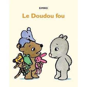 Doudou fou (Le)