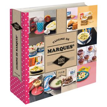 Cuisine de marques 1001 recettes ne 1001 recettes cartonn collectif achat livre fnac for Cuisine des marques