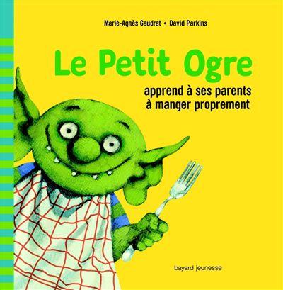 Le Petit Ogre apprend à ses parents à manger proprement