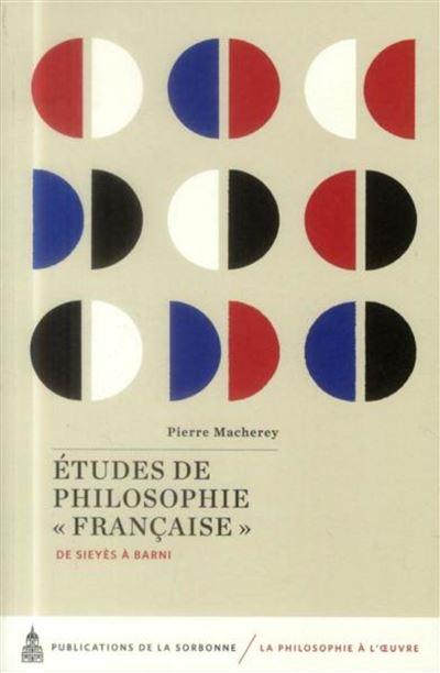 Études de philosophie française de Sieyès à Barni