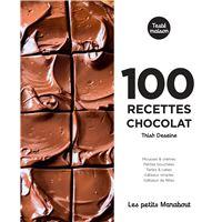 Les petits Marabout : 100 recettes chocolat