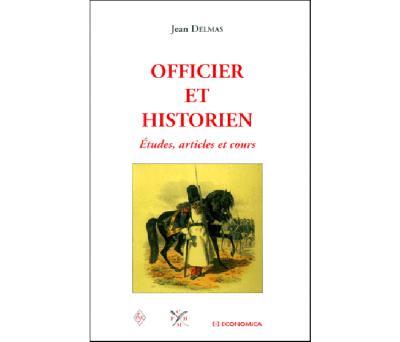 Officier et historien