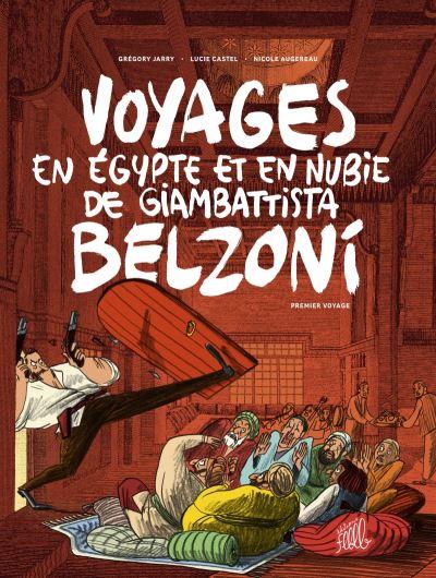 Voyages en egypte et en nubie de giambattista belzoni 1