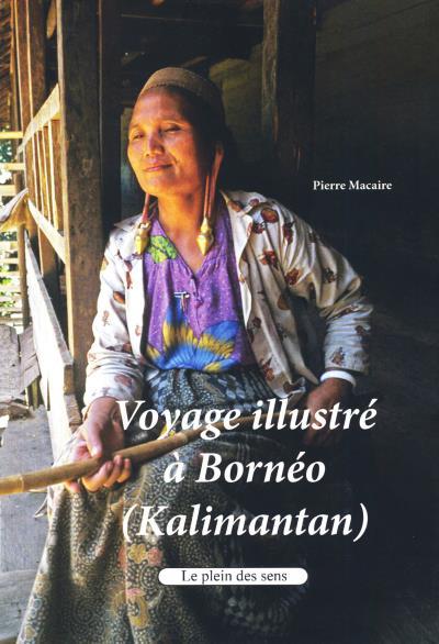 Voyage illustré à Bornéo, Kalimantan