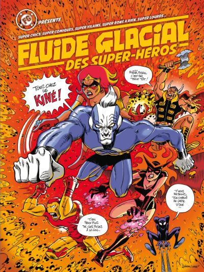 Fluide Glacial des Super-héros