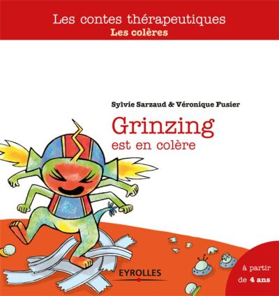 Grinzing est en colère - Les colères - A partir de 4 ans - 9782212012002 - 6,99 €