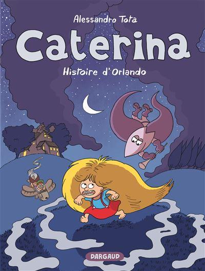 Caterina - L'Histoire d'Orlando