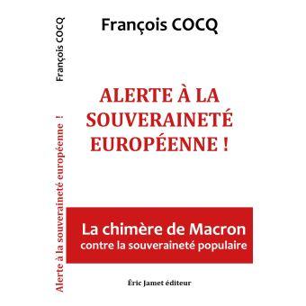 Alerte a la souverainete europeenne la chimere de macron