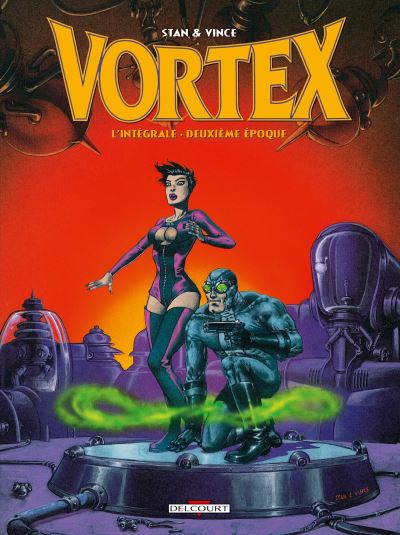 Vortex - Intégrale 2ème époque